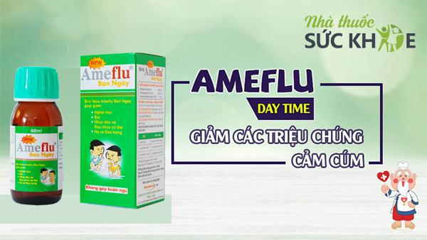 Công dụng Siro Ameflu Daytime 60ml trị cảm lạnh