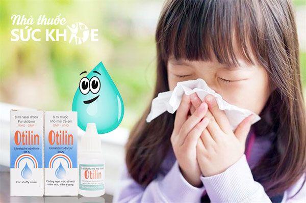 Hướng dẫn sử dụng thuốc nhỏ mũi Otilin 8ml