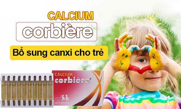 Công dụng Calcium Corbiere 5ml - Điều trị tình trạng thiếu Canxi hộp 30 ống