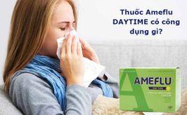 Thuốc Ameflu DAYTIME có công dụng gì? Liều dùng, lưu ý và giá bán?